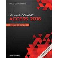 Shelly Cashman Series Microsoft Office 365 & Access 2016 Comprehensive by Pratt, Philip J.; Last, Mary Z., 9781305870635