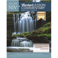 NIV® Standard Lesson Commentary® Large Print Edition 2017-2018 by Unknown, 9781434710635