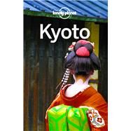 Lonely Planet Kyoto by Lonely Planet Publications, 9781786570635