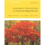 Assessment Procedures for Counselors and Helping Professionals by Drummond, Robert J.; Sheperis, Carl J.; Jones, Karyn D., 9780132850636