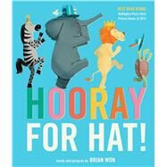 Hooray for Hat! by Won, Brian, 9780544930636