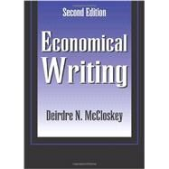 Economical Writing by McCloskey, Deirdre, 9781577660637