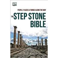 The Step Stone Bible: People, Places, & Things Along the Way by Common English Bible, 9781609260637