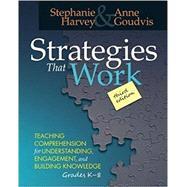 Strategies That Work by Harvey, Stephanie; Goudvis, Anne, 9781625310637