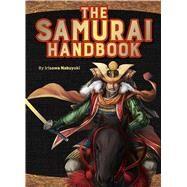 The Samurai Handbook by Irisawa, Nobuyuki, 9784056210637