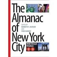 The Almanac of New York City by Jackson, Kenneth T., 9780231140638