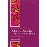 Postcolonial Life Narrative Testimonial Transactions 9780199560639N