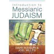 Introduction to Messianic Judaism by Rudolph, David; Willitts, Joel, 9780310330639