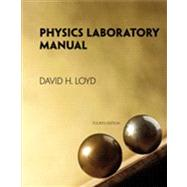 Physics Laboratory Manual by Loyd, David, 9781133950639