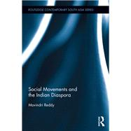 Social Movements and the Indian Diaspora by Reddy; Movindri, 9781138900639