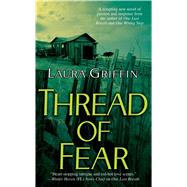 Thread of Fear by Griffin, Laura, 9781416570639