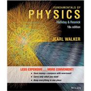 Fundamentals of Physics by Walker, Jearl; Halliday, David; Resnick, Robert, 9781118230640