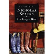 The Longest Ride by Sparks, Nicholas, 9781455520640