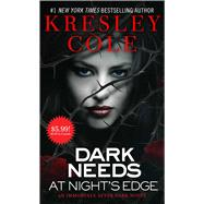 Dark Needs at Night's Edge by Cole, Kresley, 9781501120640