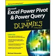 Excel Power Pivot and Power Query for Dummies by Alexander, Michael, 9781119210641