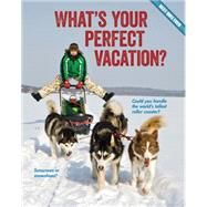 What's Your Perfect Vacation? by Rowe, Brooke, 9781634700641
