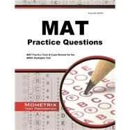 MAT Practice Questions: AT Practice Tests & Exam Review for the Miller Analogies Test by Mat Exam Secrets Test Prep, 9781621200642