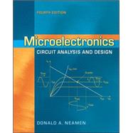 Microelectronics Circuit Analysis and Design by Neamen, Donald, 9780073380643