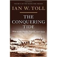 The Conquering Tide by Toll, Ian W., 9780393080643