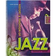 History and Tradition of Jazz by Larson, Thomas E., 9781465250643