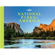 National Parks of America by Balfour, Amy; Ohlsen, Becky; McCarthy, Carolyn; Matchar, Emily; Benchwich, Greg, 9781760340643