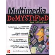 Multimedia Demystified by Dowling, Jennifer Coleman, 9780071770644