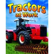 Tractors at Work by Peppas, Lynn, 9780778730644