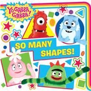 So Many Shapes! by Evans, Cordelia, 9781481460644