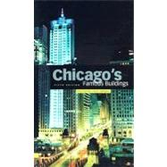 Chicago's Famous Buildings by Schulze, Franz; Harrington, Kevin, 9780226740645