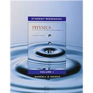 Student Workbook for Physics for Scientists and Engineers A Strategic Approach, Vol 1. (Chs 1-21) by Knight, Randall D., (Professor Emeritus), 9780134110646