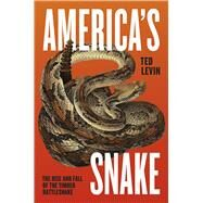 America's Snake by Levin, Ted, 9780226040646
