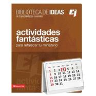 Biblioteca de ideas: Actividades Fant sticas by Youth Specialties, 9780829740646