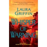 Whisper of Warning by Griffin, Laura, 9781416570646