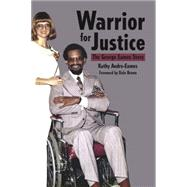 Warrior for Justice by Andre-eames, Kathy; Brown, Dale, 9781455620647
