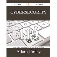 Cybersecurity: 119 Most Asked Questions on Cybersecurity - What You Need to Know by Finley, Adam, 9781488530647
