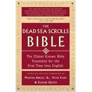 The Dead Sea Scrolls Bible by Abegg, Martin G., Jr., 9780060600648