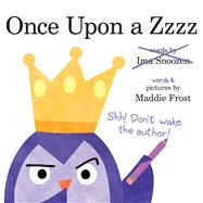 Once upon a Zzzz by Frost, Maddie, 9780807560648