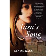 Tasa's Song by Kass, Linda, 9781631520648