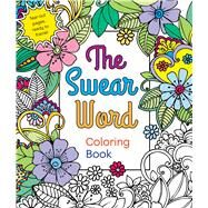The Swear Word Coloring Book by Caner, Hannah, 9781250120649
