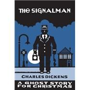 The Signalman by Seth; Dickens, Charles, 9781771960649