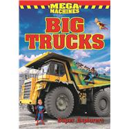 Big Trucks Mega Machines by Explorers, Super, 9781926700649