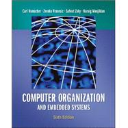 Computer Organization and Embedded Systems by Hamacher, Carl; Vranesic, Zvonko; Zaky, Safwat; Manjikian, Naraig, 9780073380650