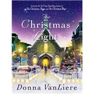 The Christmas Light by VanLiere, Donna, 9781250010650