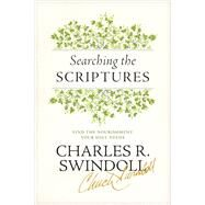 Searching the Scriptures by Swindoll, Charles R., 9781414380650
