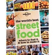World's Best Street Food by Lonely Planet Publications, 9781760340650