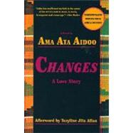 Changes by Aidoo, Ama Ata, 9781558610651
