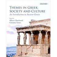 Themes in Greek Society and Culture An Introduction by Glazebrook, Allison; Vester, Christina, 9780199020652
