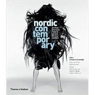 Nordic Contemporary by Amirsadeghi, Hossein; Braine, Sophie; Berman, Patricia G.; Bydler, Charlotte; Johansson, Hanna, 9780500970652