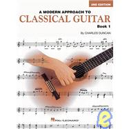 Modern Approach to Classical Guitar: Book One