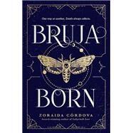 Bruja Born by Cordova, Zoraida, 9781492650652